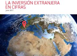 """Informe: """"La inversión extranjera en cifras"""" – Junio 2017"""