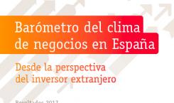 Barómetro del clima de negocios en España desde la perspectiva del inversor extranjero – Resultados 2017
