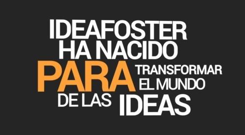 Nace IdeaFoster, la primera materializadora de ideas de Europa