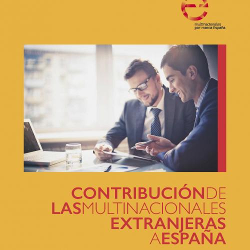 Informe: La contribución de las multinacionales extranjeras a España