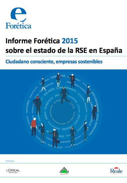 Informe Forética 2015 sobre el estado de la Responsabilidad Social de las Empresas en España