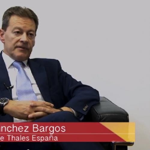 """""""Cuando Thales España exporta refuerza la imagen de las empresas españolas cada vez más positiva en el entorno internacional"""""""