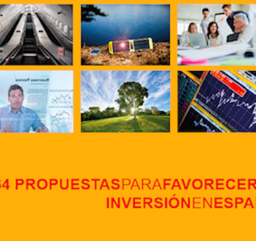 Informe: 64 propuestas para favorecer la inversión en España