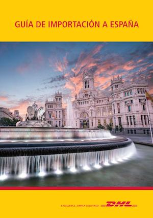 """DHL lanza la """"Guía de Importación a España""""  para españoles y extranjeros"""