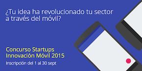 Google convoca el Concurso de Startups de Innovación Móvil 2015