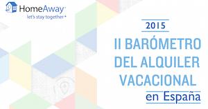 HomeAway presenta el Informe del Segundo Barómetro del Alquiler Vacacional en España