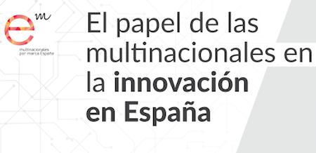 """Publicación """"El papel de las multinacionales extranjeras en la innovación en España"""""""