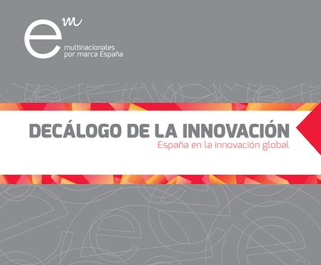 """Multinacionales por marca España presenta el """"Decálogo de la innovación"""""""