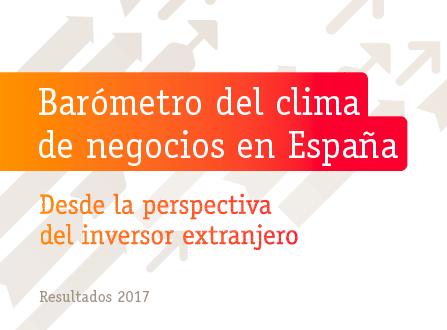 """""""Barómetro del clima de negocios en España desde la perspectiva del inversor extranjero – Resultados 2017"""""""