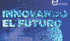 """Multinacionales por marca España presenta el informe """"Innovando el futuro"""""""