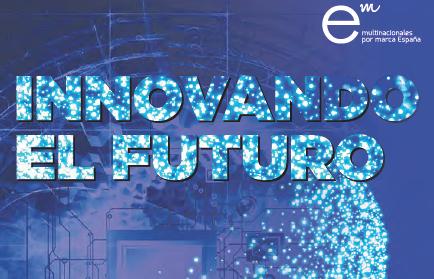 """Multinacionales por marca España presenta el informe """"Innovando el futuro»"""