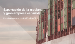 """HSBC presenta el estudio """"Exportaciones de la mediana y gran empresa española"""""""