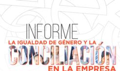 «La igualdad de género y la conciliación en la empresa» – Publicación con casos de éxito de las empresas asociadas