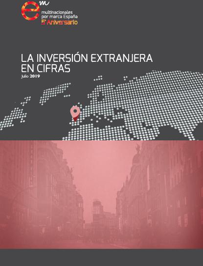 """Informe """"La inversión extranjera en cifras"""" – Julio 2019"""