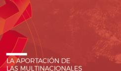Informe «La aportación de las multinacionales extranjeras a la economía y sociedad española»