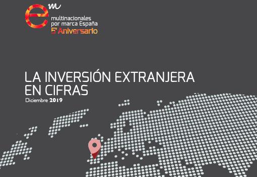 Informe «La inversión extranjera en cifras» – Diciembre 2019