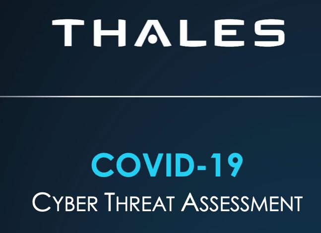 Thales publica el estudio «Covid-19: Evaluación de ciberamenazas»