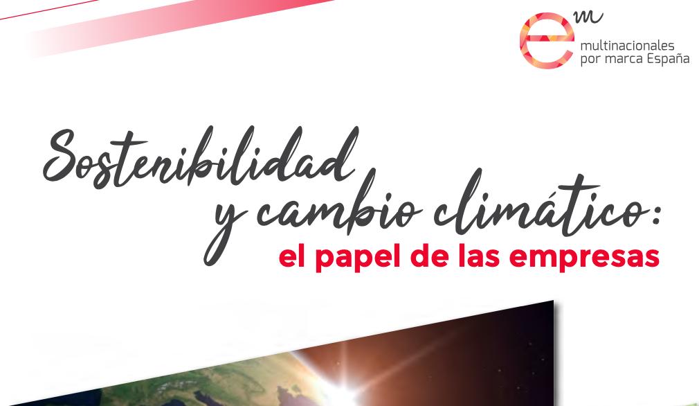"""Informe """"Sostenibilidad y cambio climático: el papel de las empresas"""""""