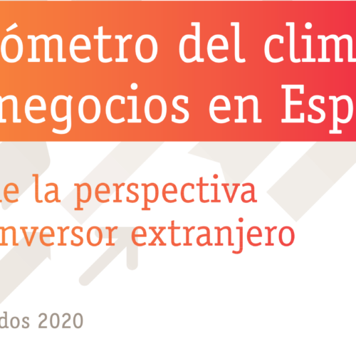 Barómetro del clima de negocios en España desde la perspectiva del inversor extranjero – Resultados 2020