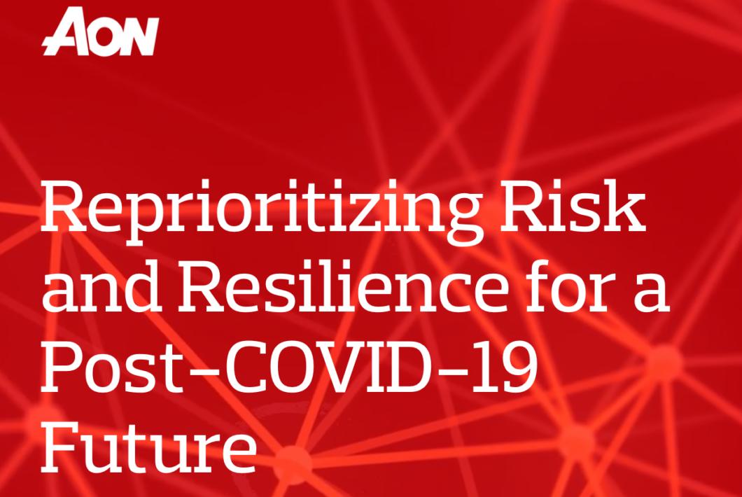 """Encuesta de Aon: Antes del COVID-19, una pandemia/crisis de salud no era un riesgo """"top ten"""" para el 82% de las empresas"""