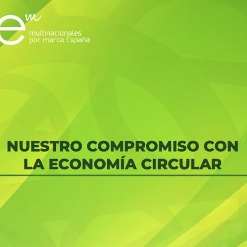 Multinacionales por marca España apuesta por la economía circular y presenta sus propuestas y experiencias